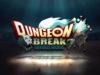 Dungeon Break Hack APK Mod For Gold and Diamonds