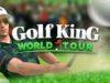 !!GET!! Golf King World Tour Hack Apk Mod Gold and Coins