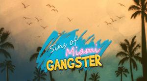 Sins Of Miami Gangster hack Cash telecharger gratuit PROFF