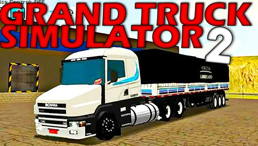 Grand Truck Simulator 2 Hack APK Mod For Money and XP