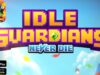Idle Guardians Never Die Hack Mod Diamonds [2020] Android/iOS