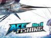 Ace Fishing Wild Catch Hack (Gold-Cash)